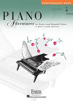 Piano Adventures Level 5 - Performance Book, by Nancy Faber Randall Faber for Piano, Publisher  Faber Piano Adventures