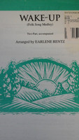 Wake-Up (Folk Song Medley) 2-part,accompanied by Earlene Rentz,70% off