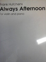 Always Afternoon for violin&piano by Frank Hutchens,70% off