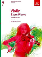 *SALE* ABRSM, VIOLIN PART ONLY Grade 7 Violin Exam Pieces, Selected from the 2016-2019 Syllabus