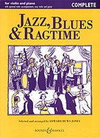 Jazz, Blues & Ragtime -Complete, by Edward Huws Jones, for Violin&Piano, Series Fiddler Collections, Publisher Boosey & Hawkes