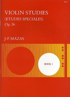 Etudes Op 36 Bk 1 30 Special Studies by Jacques Fereol Mazas for Violin, Publisher Stainer & Bell