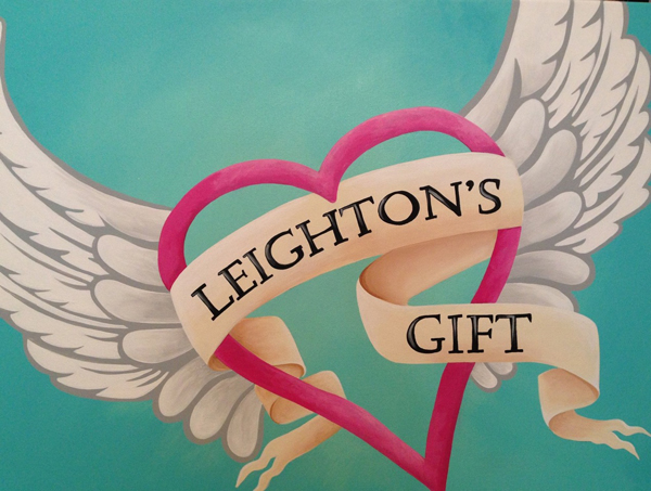 """Leighton's Gift"" - One Family's Mission To Turn A Tragedy Into Something Positive."