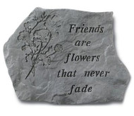Friends Are Flowers Stepping Stone