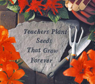 Teachers Plant Seeds Teacher Gift Stone
