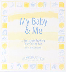 My Baby & Me:  A book about teaching your child to talk