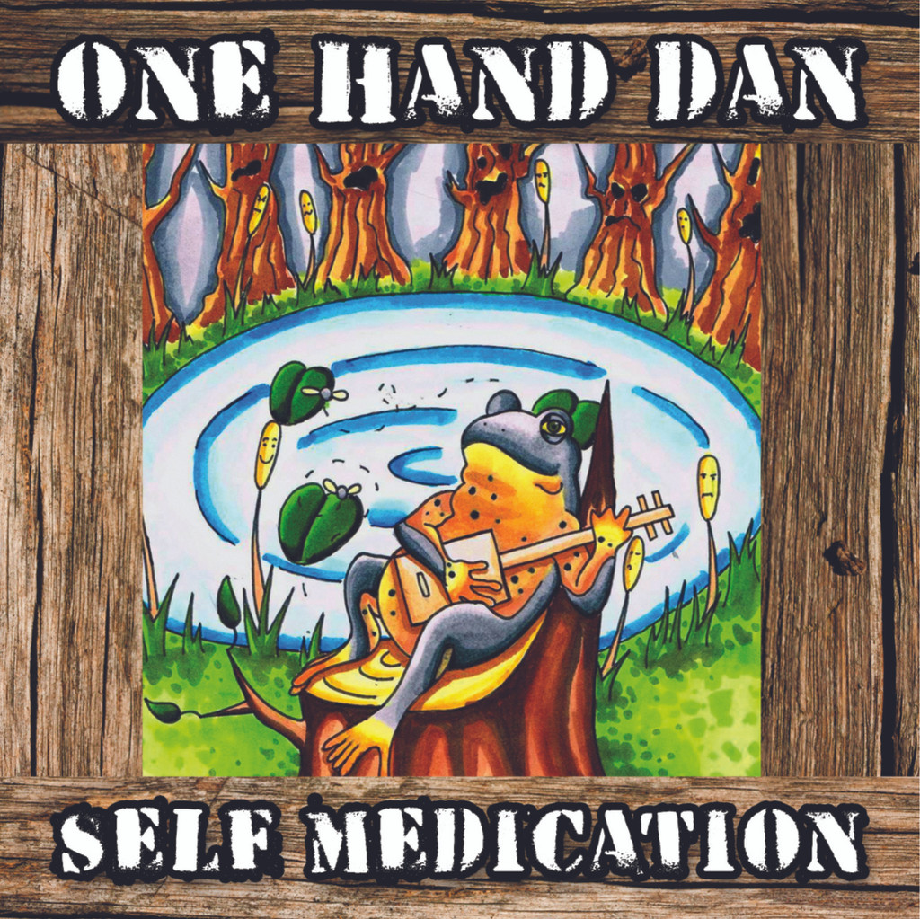 """""""Self Medication"""" CD album by """"One Hand"""" Dan Russell"""