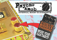 Psycho Knob Board - Internal Distortion/Boost/Overdrive for Guitar or Amp - now with pre-wired leads!