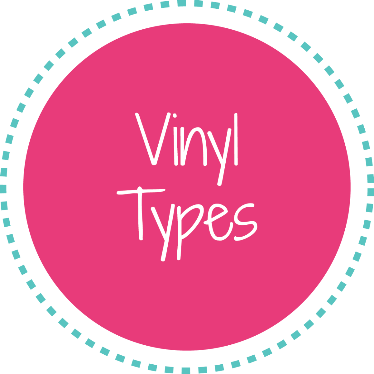 Click here to see vinyl types