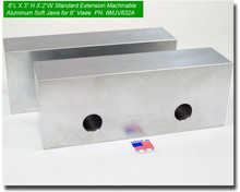"""8 x 3 x 2"""" Oversized (Extension) Aluminum Soft Jaws for 6"""" Vises"""