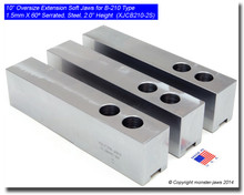 """10"""" Oversized (Extension) Steel Jaws 1.5mm x 60° Serrated for B-210 Chucks (2"""" HT)"""