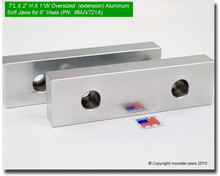 """7 x 2 x 1"""" Oversized (Extension) Aluminum Soft Jaws for 6"""" Vises"""