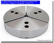 "12"" STEEL Full Grip Round Jaws for B-212 Chucks (2"" HT, 12"" Pie diameter)"