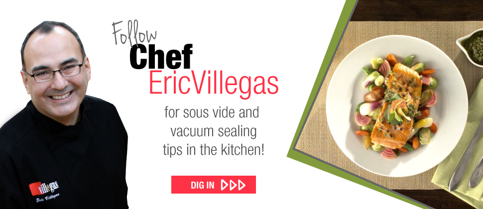 Follow Chef Eric Villegas