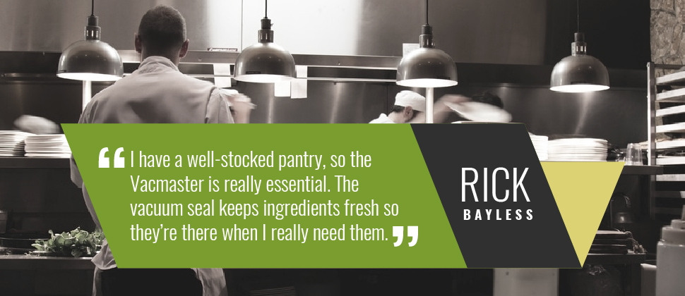 VacMaster Rick Bayless Quote