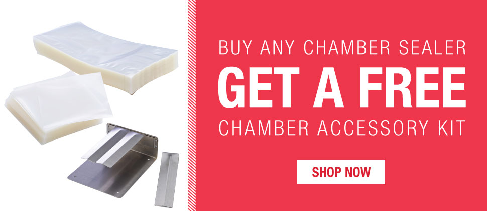 Free Accessory Kit with any Chamber purchase