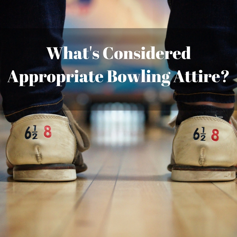 What to wear to bowling alley