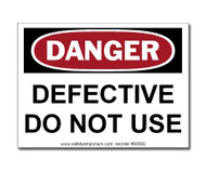Danger Defective Do Not Use Label