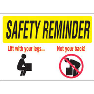 Safety Reminder Sign - Lift With Your Legs Not Your Back