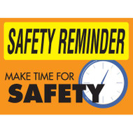 Safety Reminder Sign - Make Time For Safety