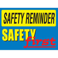 Safety Reminder Sign - Safety First