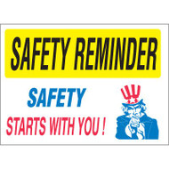 Safety Reminder Sign - Safety Starts With You!