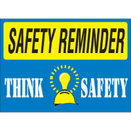 Safety Reminder Sign - Think Safety