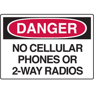 Sign, DANGER, No Cellular Phones Or 2-Way Radios