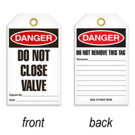 Tags, DANGER, Do Not Close Valve, 25/pkg