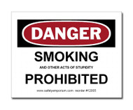 Witty Workplace Label - Danger Smoking And Other Acts of Stupidity...