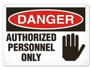 DANGER, Authorized Personnel Only OSHA Signs w/ Hand Graphic