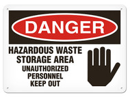 DANGER, Hazardous Waste Storage Area Unauthorized Personnel Keep Out OSHA Signs