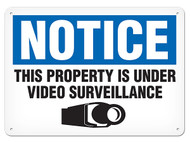 NOTICE This Property Is Under Video Surveillance OSHA Signs w/ Video Camera Icon
