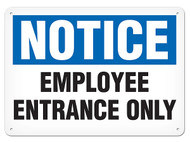 NOTICE Employee Entrance Only OSHA Signs