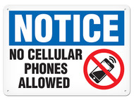 NOTICE No Cellular Phones Allowed OSHA Signs w/ Phone Prohibition Icon