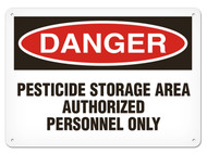 DANGER, Pesticide Storage Area Authorized Personnel Only OSHA Signs