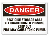 DANGER, Pesticide Storage Area All Unauthorized Persons Keep Out Fire May Cause Toxic Fumes OSHA Signs