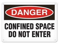 DANGER, Confined Space Do Not Enter OSHA Signs