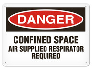DANGER, Confined Space Air Supplied Respirator Required OSHA Signs
