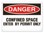 DANGER, Confined Space Enter By Permit Only OSHA Signs