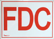 "FDC Aluminum Sign w/ 6"" Red Letters On White Background, 14""w x 10""h"