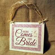 """Wooden Wedding Signs - """"Here Comes the Bride"""""""