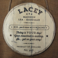 Wooden Barrel End Gift Sign - ideal for new babies, Christenings and even graduations. Size is 400mm in diameter.