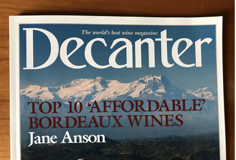 Decanter - Jane Anson's top 10 'affordable' Bordeaux wines