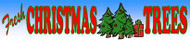 Fresh Christmas Trees banner 15' x 3'