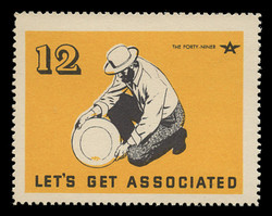 Associated Oil Company Poster Stamps of 1938-9 - # 12, The Forty-Niner