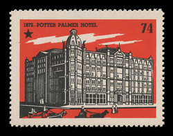 Chicagoland Poster Stamps of  1938 - # 74 Potter Palmer Hotel, 1874