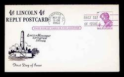 U.S. Scott #UY18 4c Abraham Lincoln Reply Card First Day Cover.  Centennial cachet.