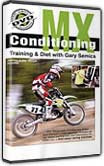 Gary Semices MX Conditioning Training & Diet DVD