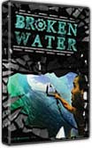 Broken Water DVD